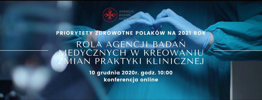 Konferencja ABM 1024x393 - Konferencja Agencji Badań Medycznych – Priorytety zdrowotne Polaków na 2021 rok